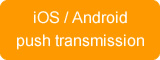 iOS / Android push transmission